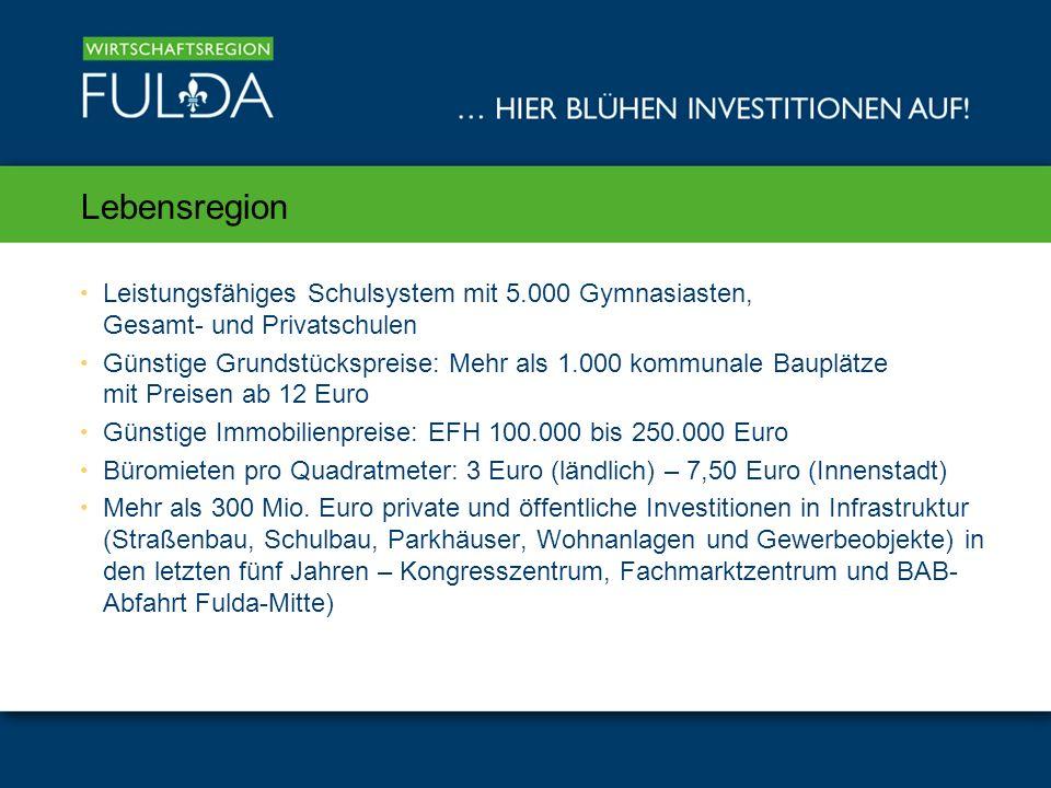 Lebensregion Leistungsfähiges Schulsystem mit 5.000 Gymnasiasten, Gesamt- und Privatschulen.