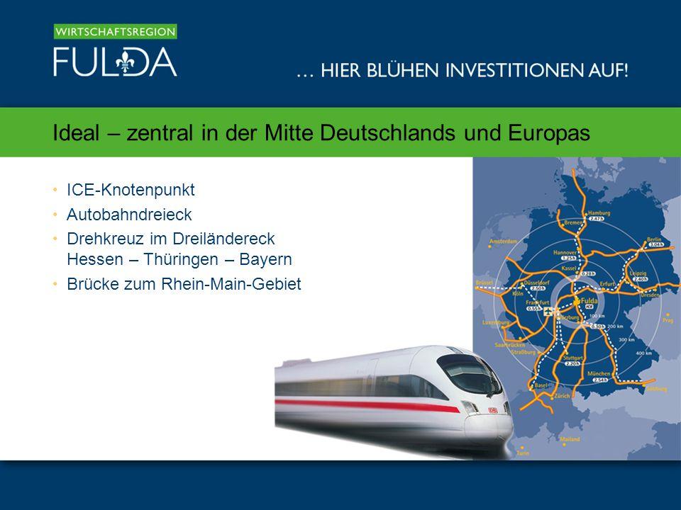 Ideal – zentral in der Mitte Deutschlands und Europas