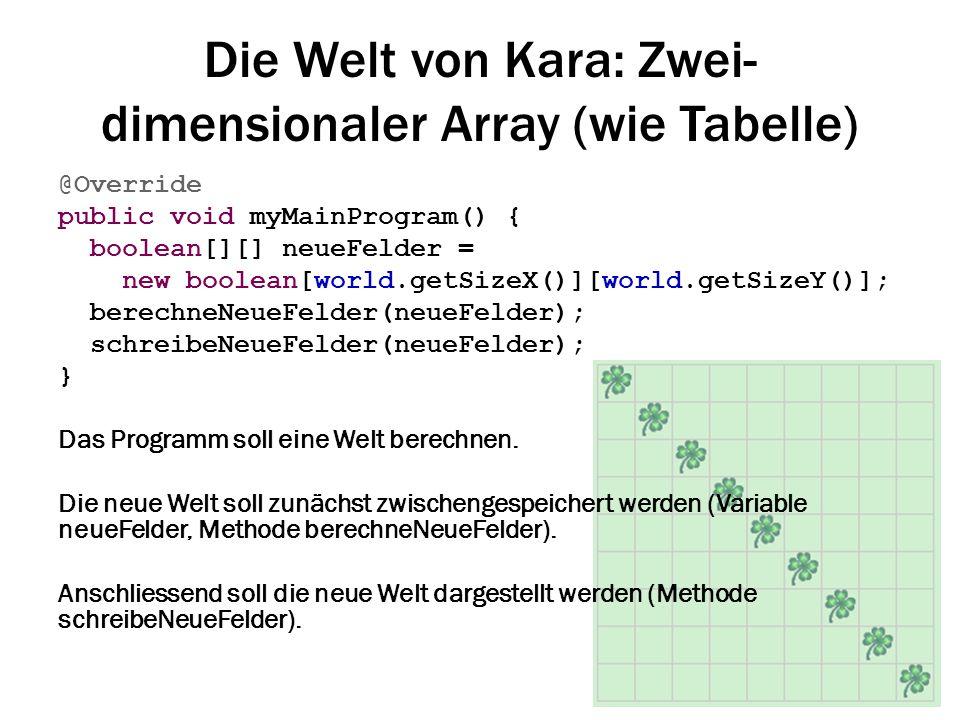 Die Welt von Kara: Zwei-dimensionaler Array (wie Tabelle)