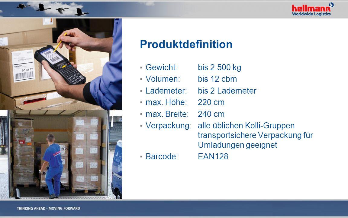 Produktdefinition Gewicht: bis 2.500 kg Volumen: bis 12 cbm