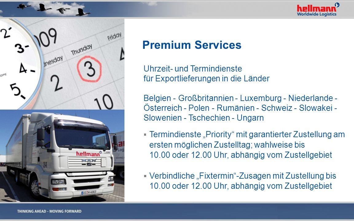 Premium Services Uhrzeit- und Termindienste für Exportlieferungen in die Länder. Belgien - Großbritannien - Luxemburg - Niederlande -