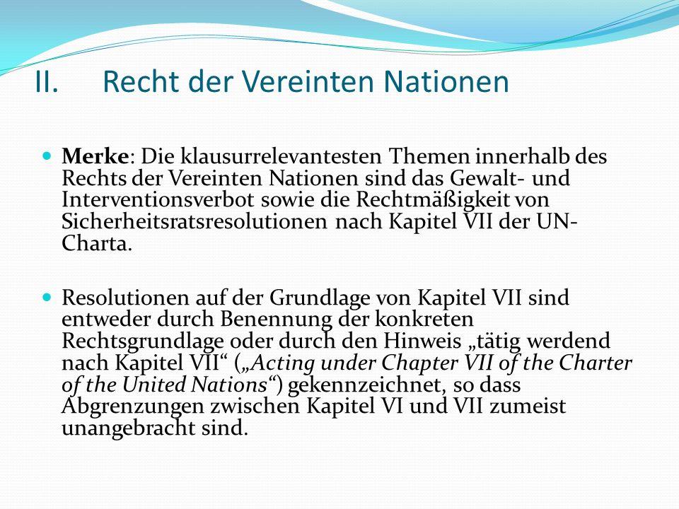 II. Recht der Vereinten Nationen