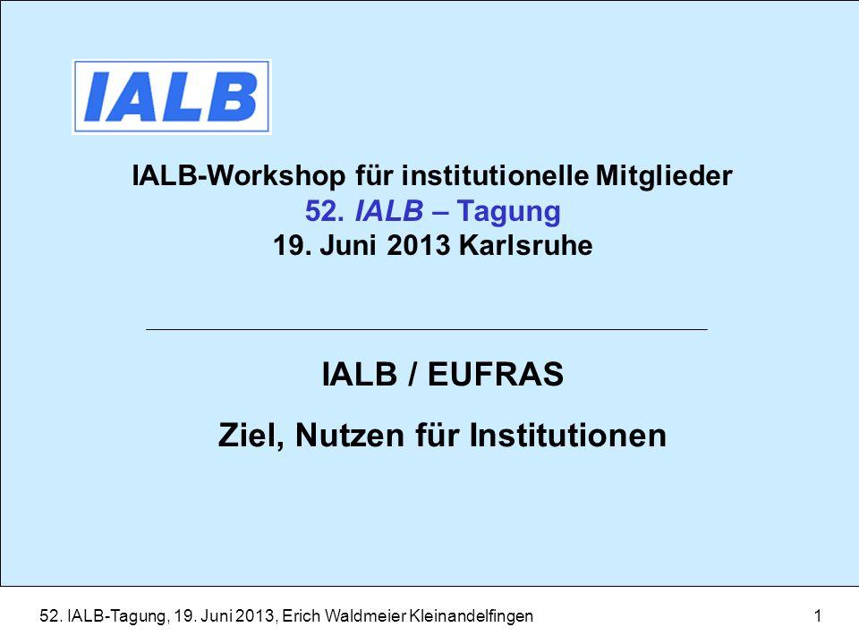 IALB / EUFRAS Ziel, Nutzen für Institutionen