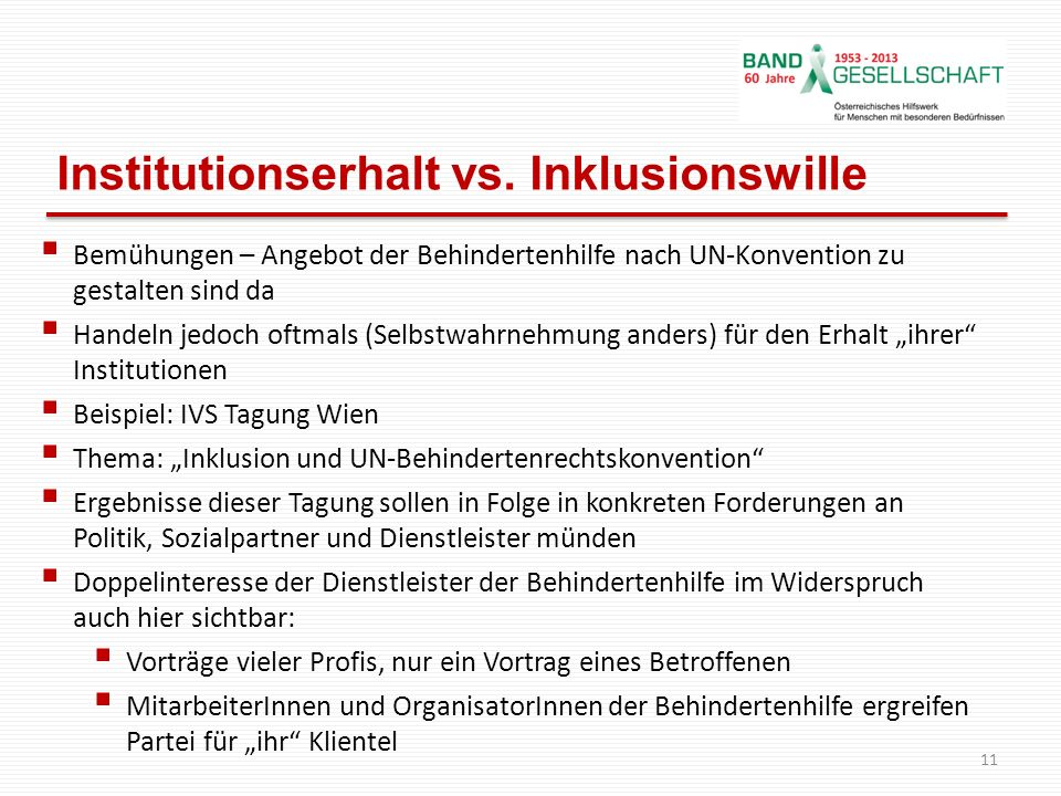 Institutionserhalt vs. Inklusionswille
