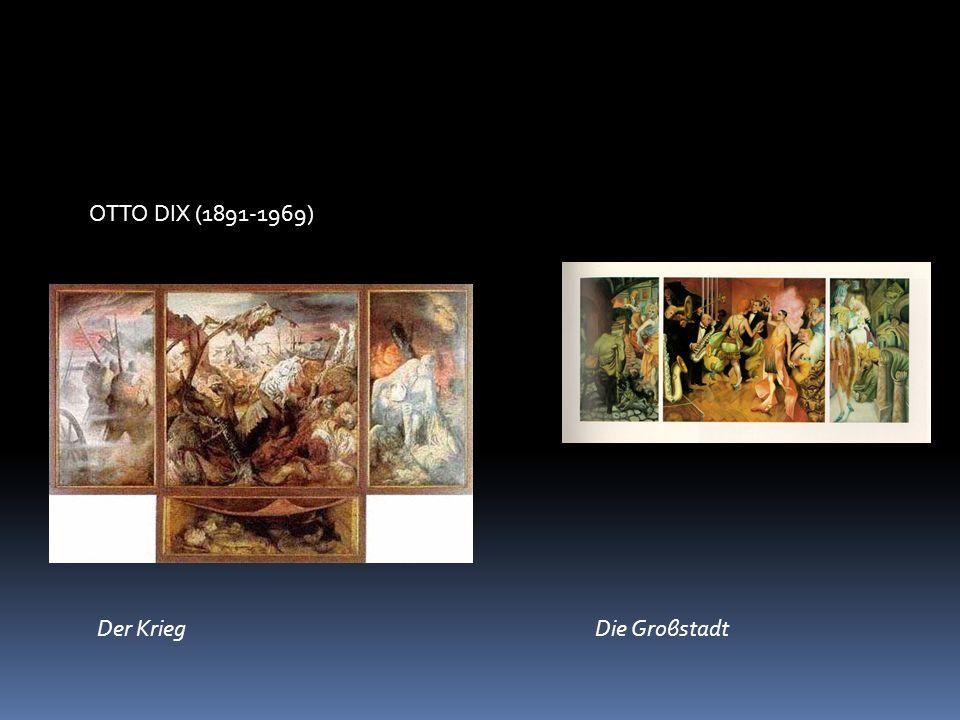 OTTO DIX (1891-1969) Der Krieg Die Groβstadt