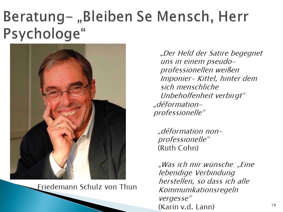 "Beratung- ""Bleiben Se Mensch, Herr Psychologe"