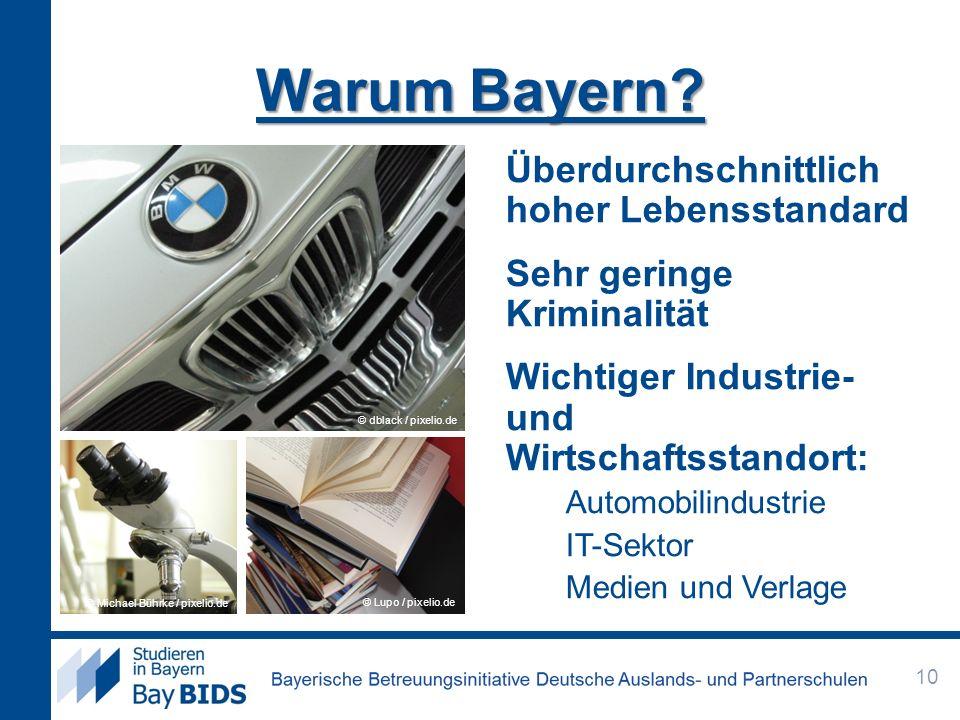 Warum Bayern Überdurchschnittlich hoher Lebensstandard