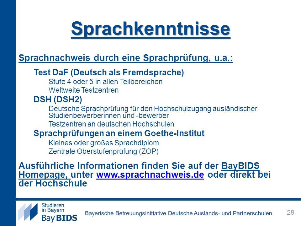 Sprachkenntnisse Sprachnachweis durch eine Sprachprüfung, u.a.: