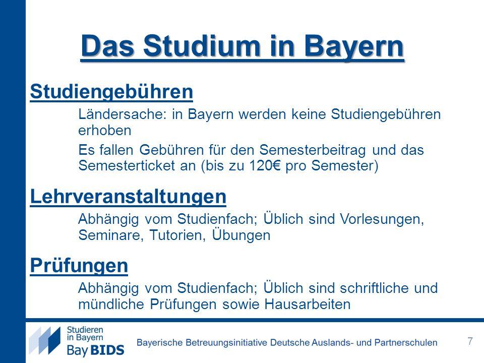 Das Studium in Bayern Studiengebühren Lehrveranstaltungen Prüfungen