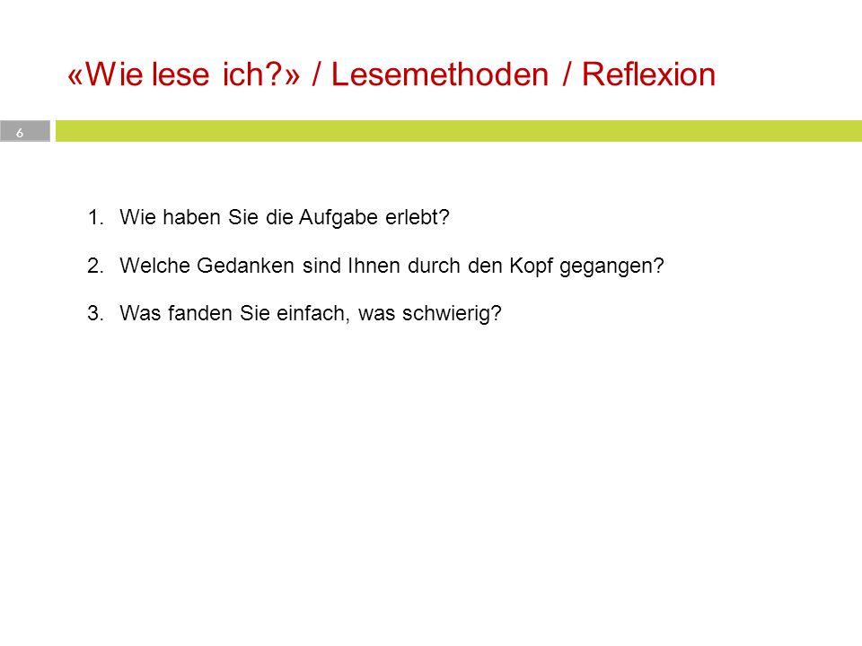 «Wie lese ich » / Lesemethoden / Reflexion
