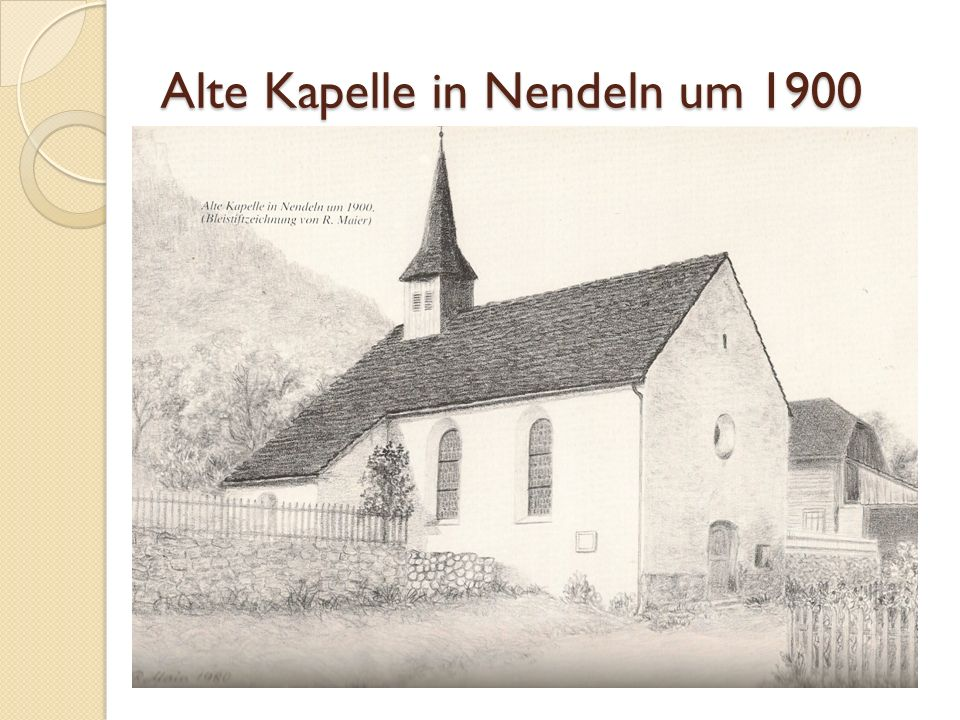Alte Kapelle in Nendeln um 1900