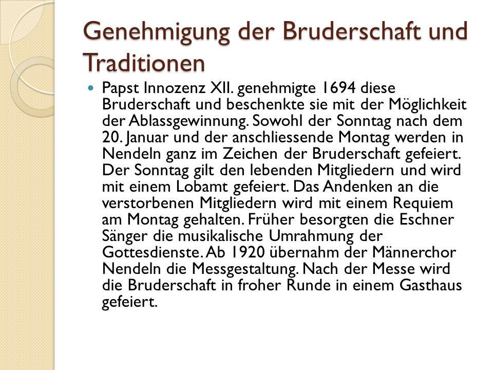Genehmigung der Bruderschaft und Traditionen