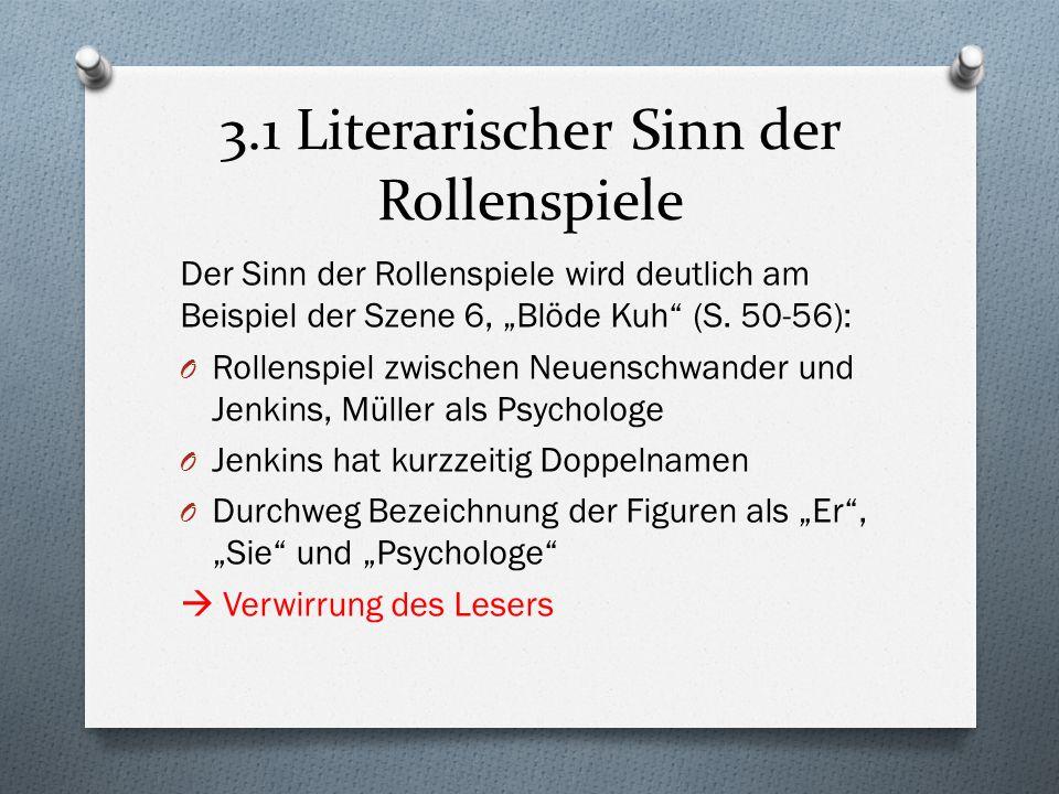 3.1 Literarischer Sinn der Rollenspiele