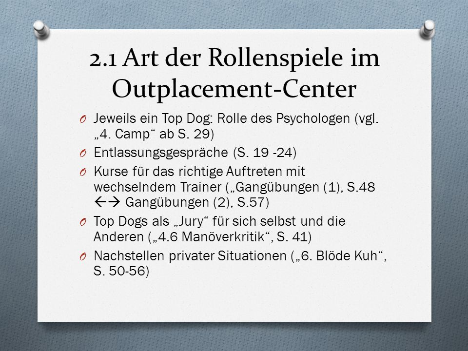 2.1 Art der Rollenspiele im Outplacement-Center