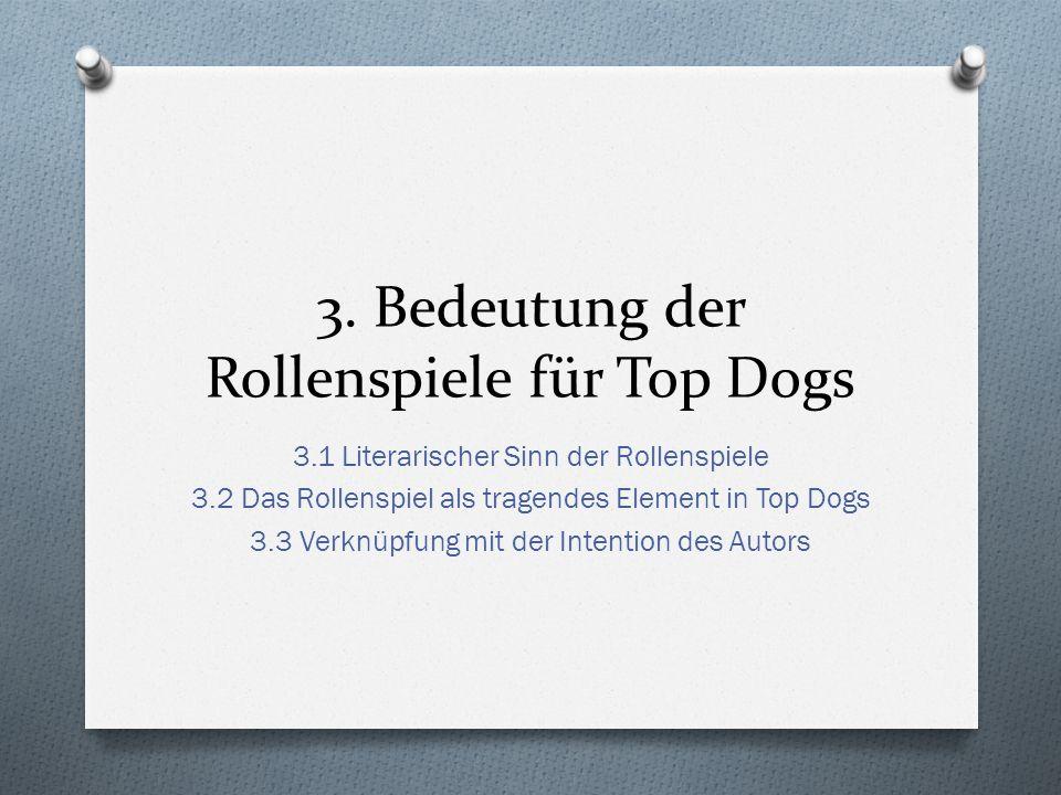 3. Bedeutung der Rollenspiele für Top Dogs