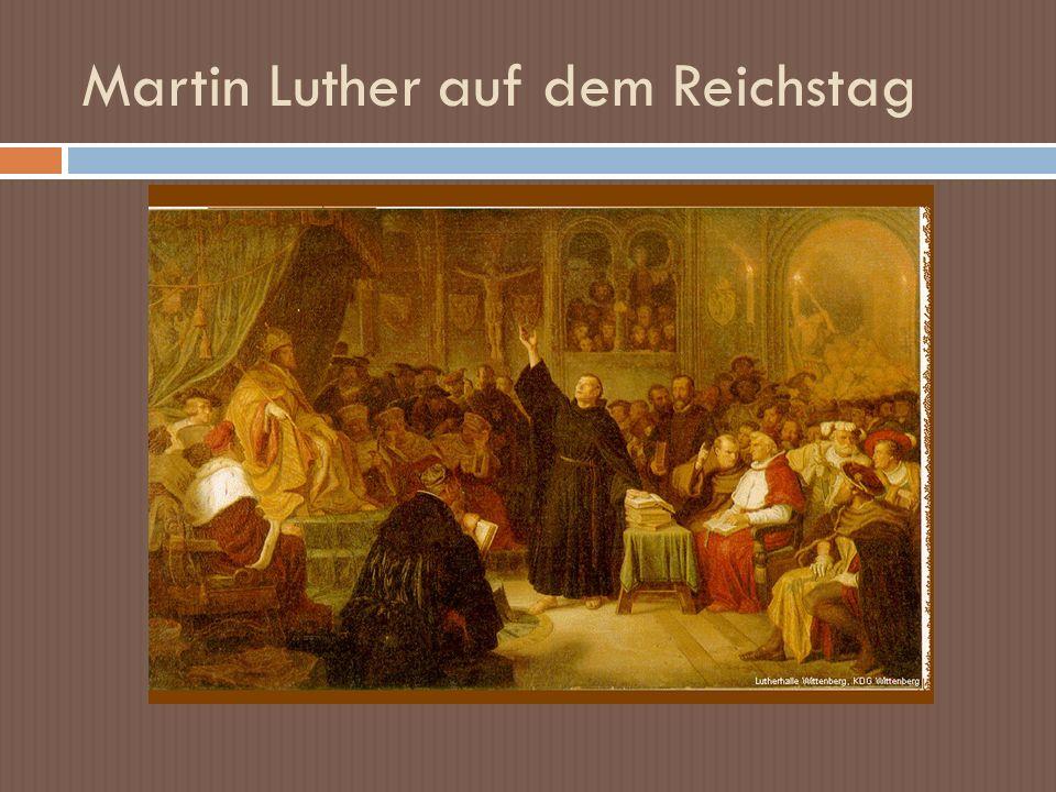 Martin Luther auf dem Reichstag