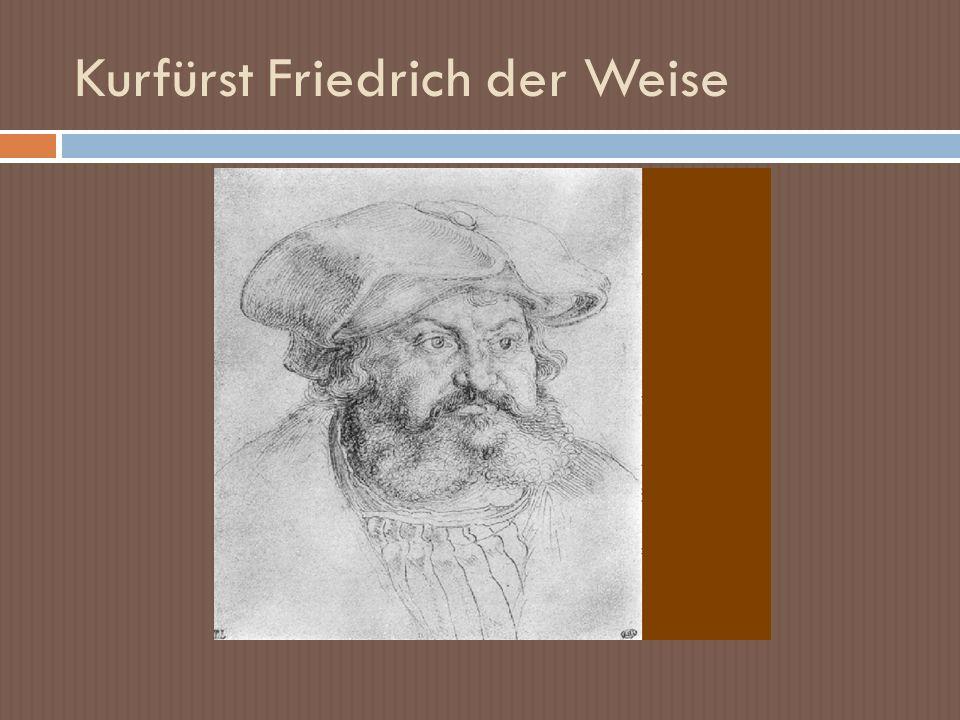 Kurfürst Friedrich der Weise