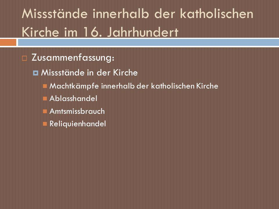 Missstände innerhalb der katholischen Kirche im 16. Jahrhundert