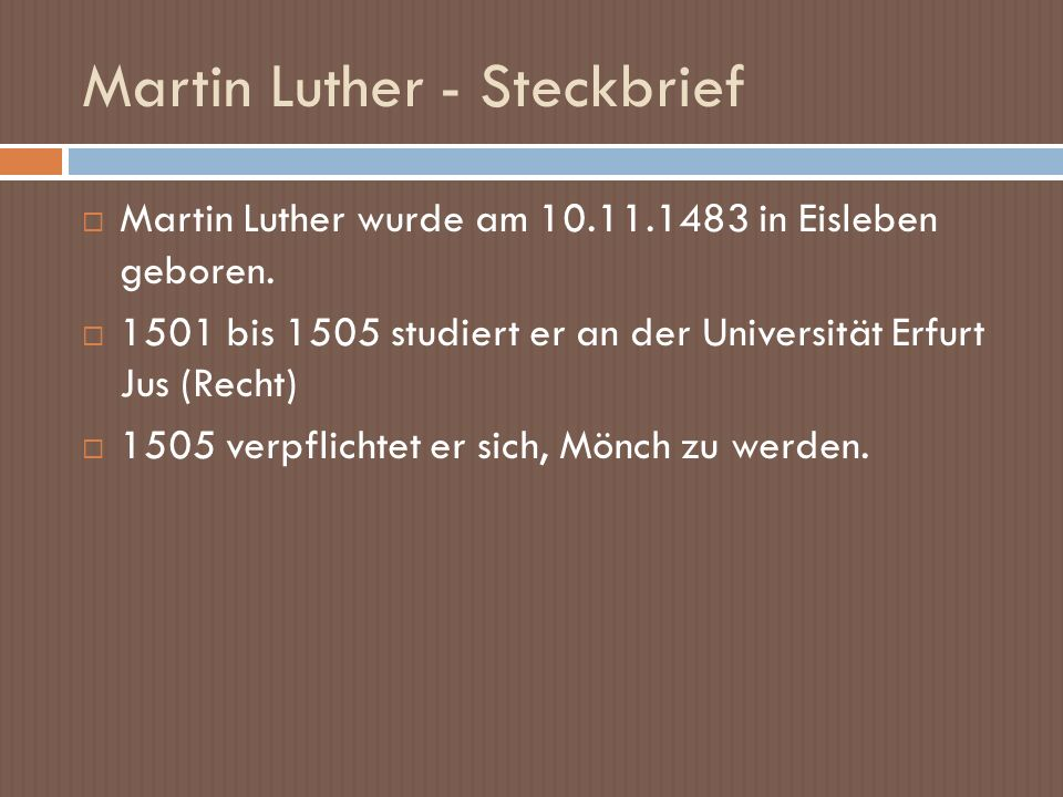 Martin Luther - Steckbrief