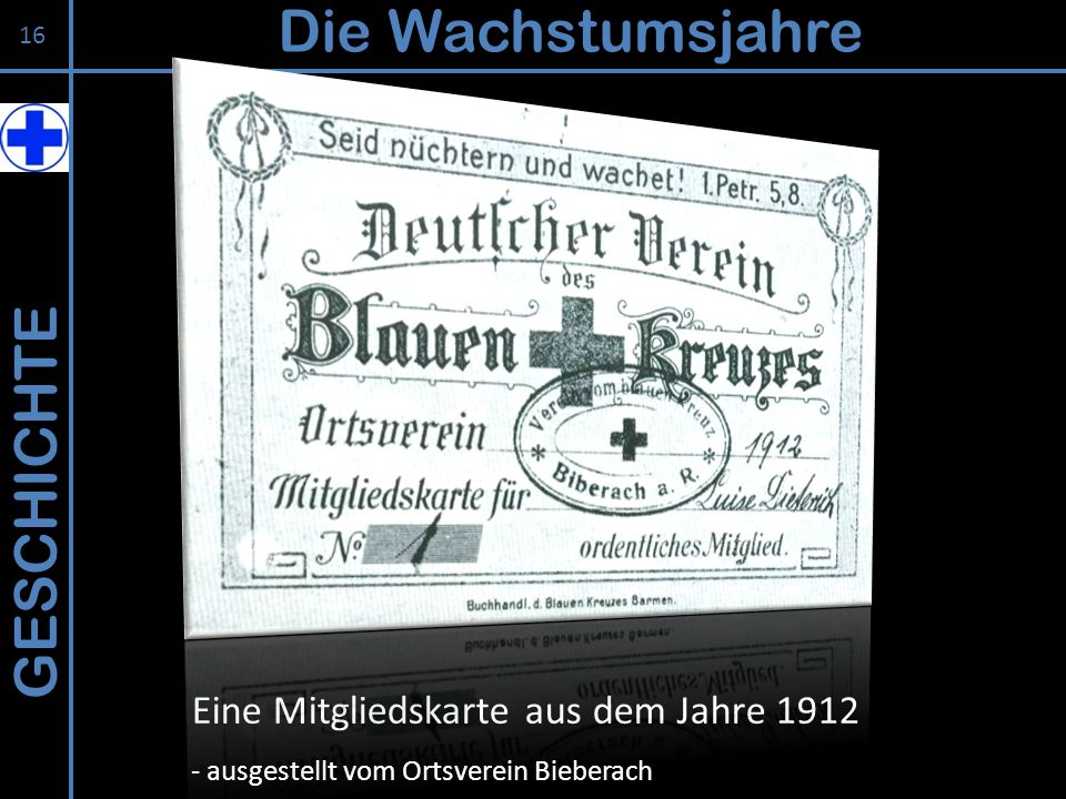 Die Wachstumsjahre GESCHICHTE Eine Mitgliedskarte aus dem Jahre 1912