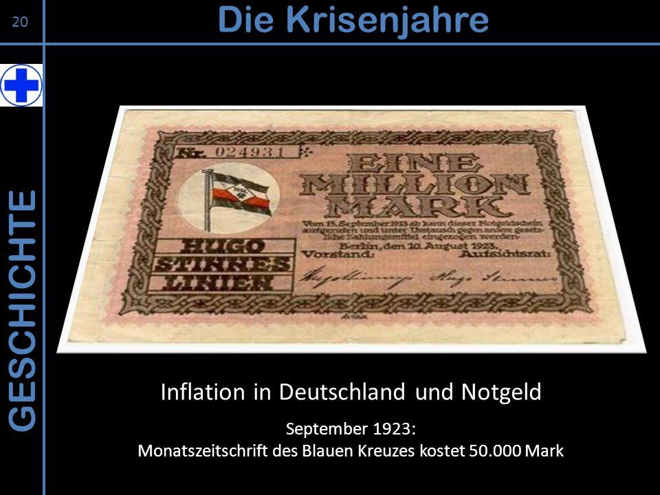 Die Krisenjahre GESCHICHTE Inflation in Deutschland und Notgeld