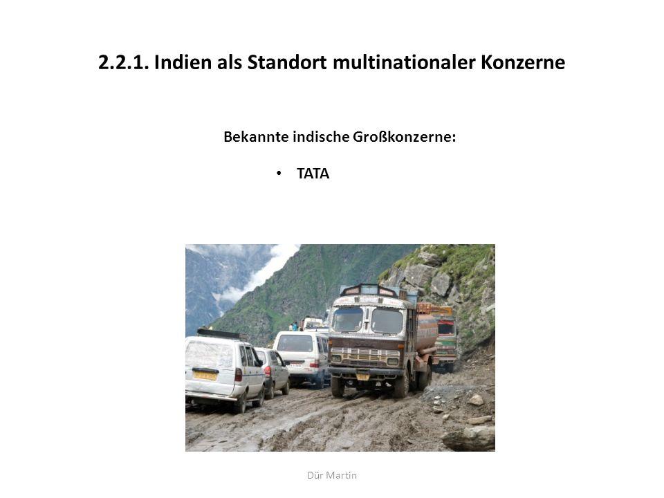 2.2.1. Indien als Standort multinationaler Konzerne