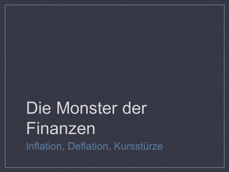 Die Monster der Finanzen