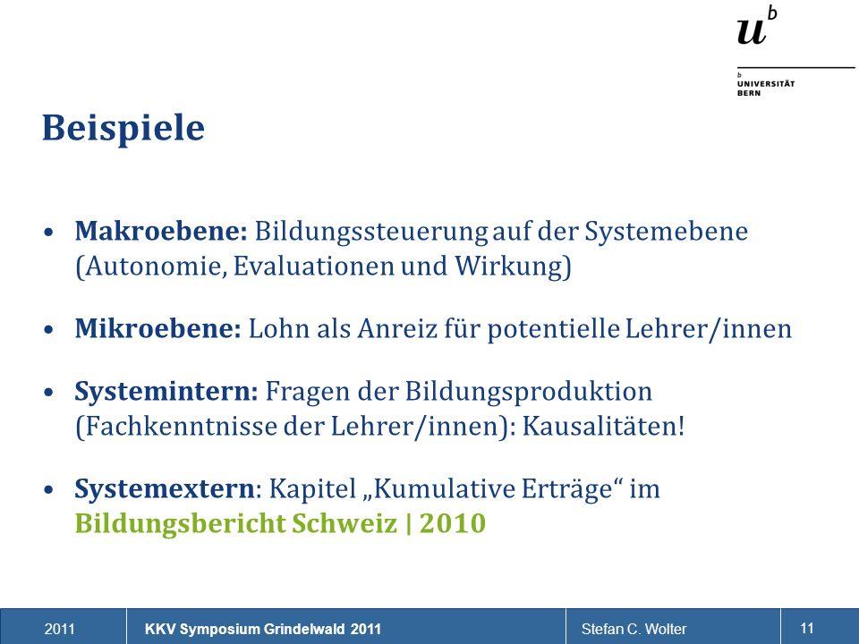 Beispiele Makroebene: Bildungssteuerung auf der Systemebene (Autonomie, Evaluationen und Wirkung)