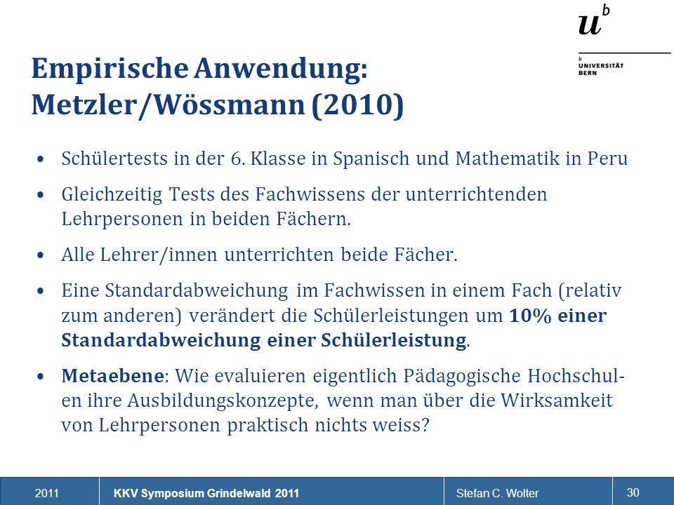 Empirische Anwendung: Metzler/Wössmann (2010)