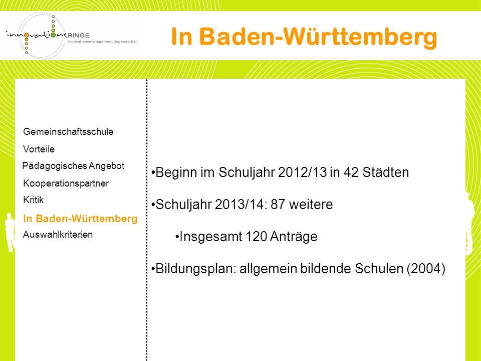 In Baden-Württemberg Beginn im Schuljahr 2012/13 in 42 Städten