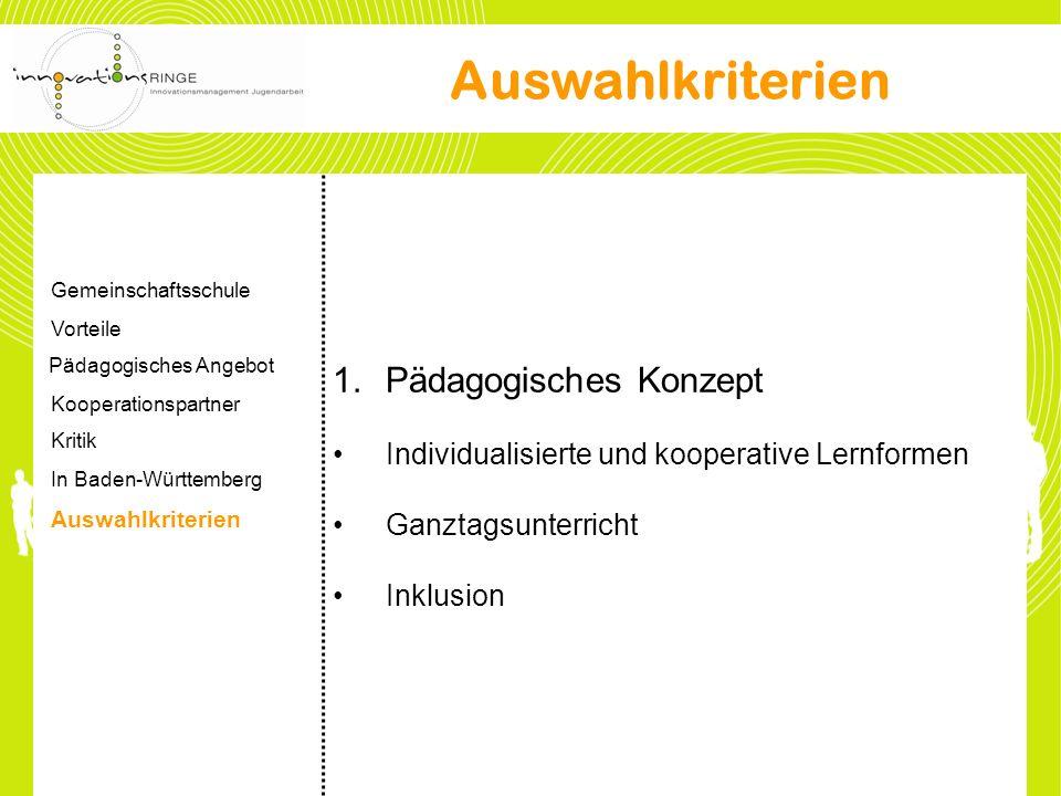 Auswahlkriterien Pädagogisches Konzept