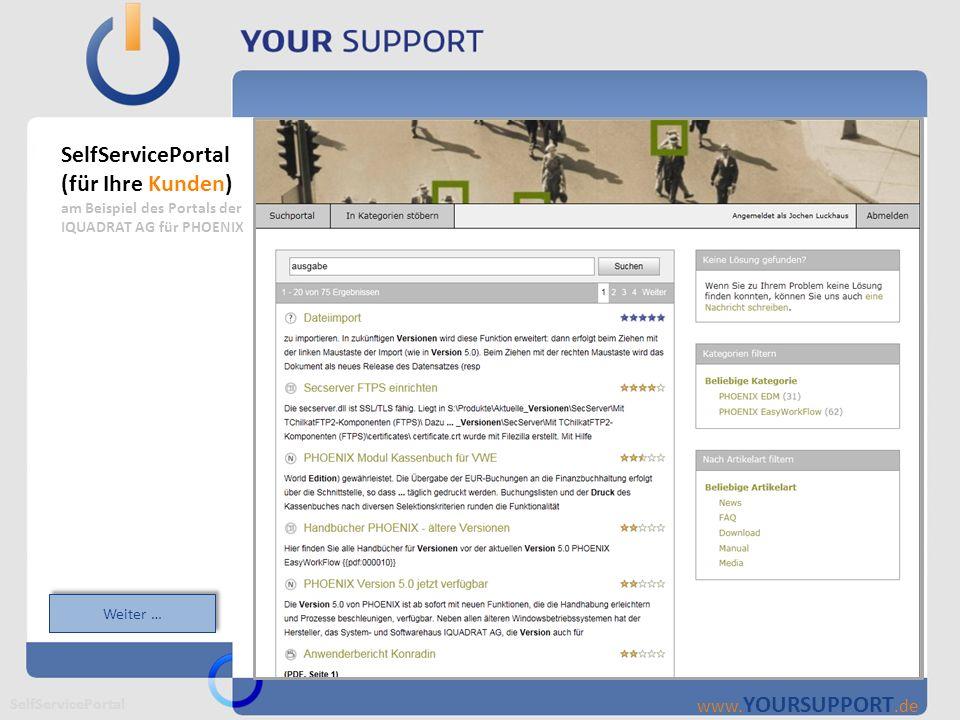 SelfServicePortal (für Ihre Kunden)