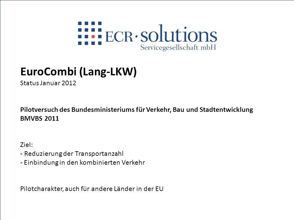 EuroCombi (Lang-LKW) Status Januar 2012