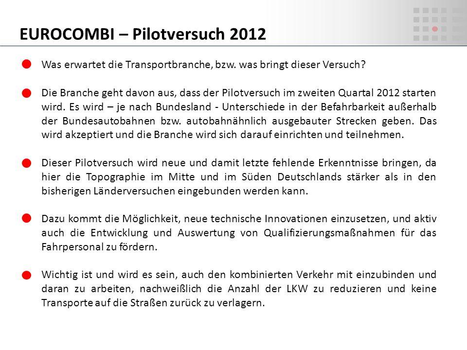 EUROCOMBI – Pilotversuch 2012