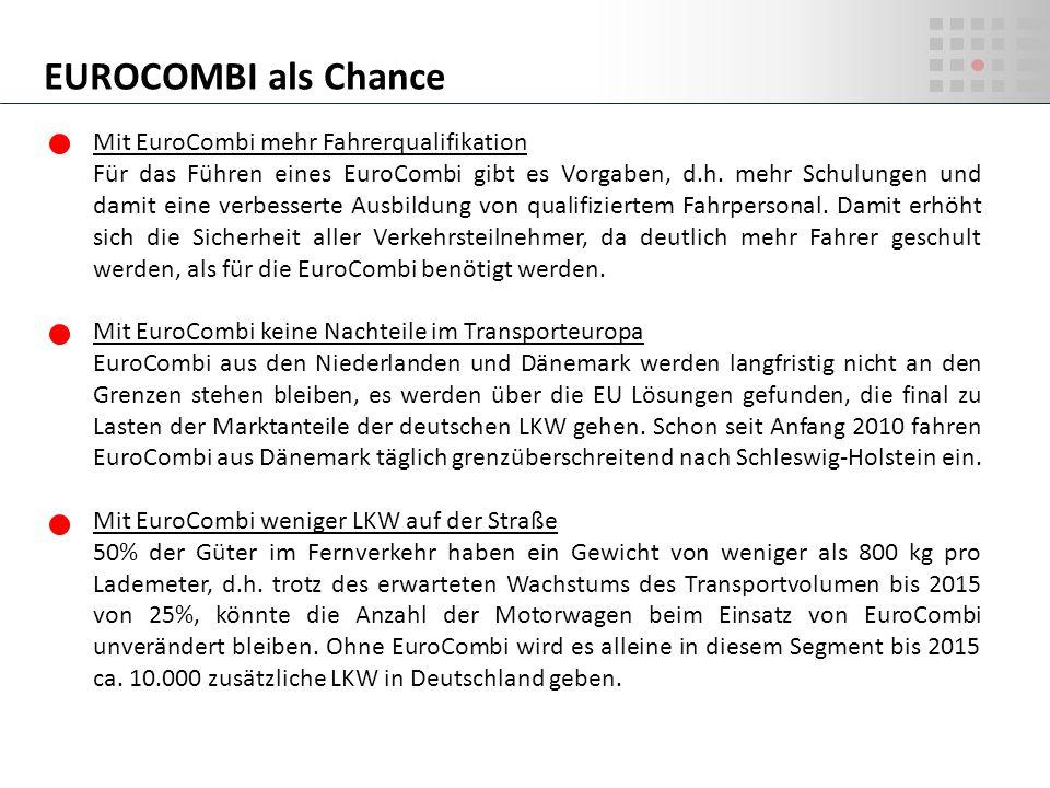 EUROCOMBI als Chance Mit EuroCombi mehr Fahrerqualifikation