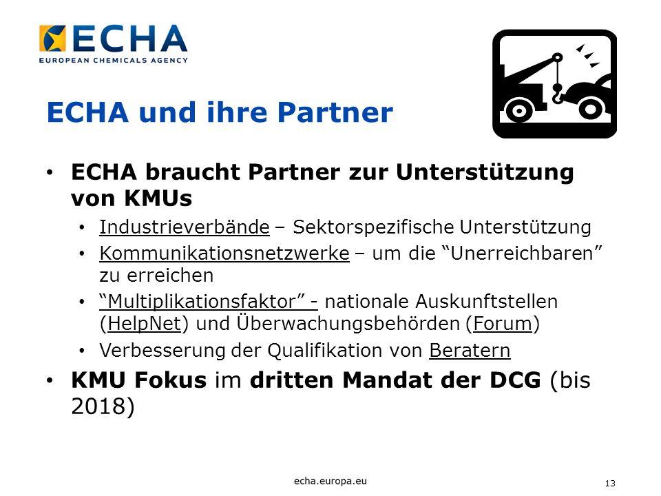 ECHA und ihre Partner ECHA braucht Partner zur Unterstützung von KMUs
