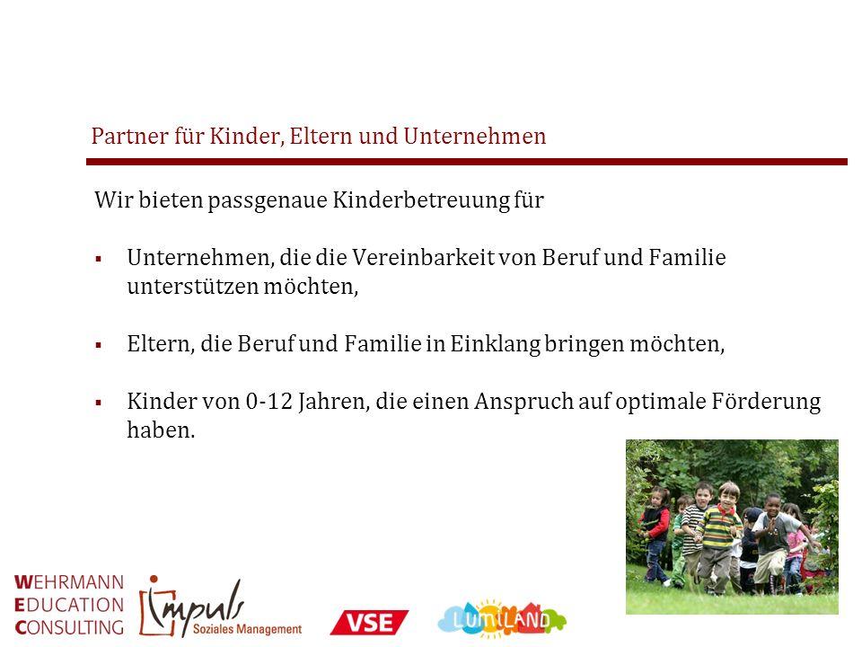 Partner für Kinder, Eltern und Unternehmen