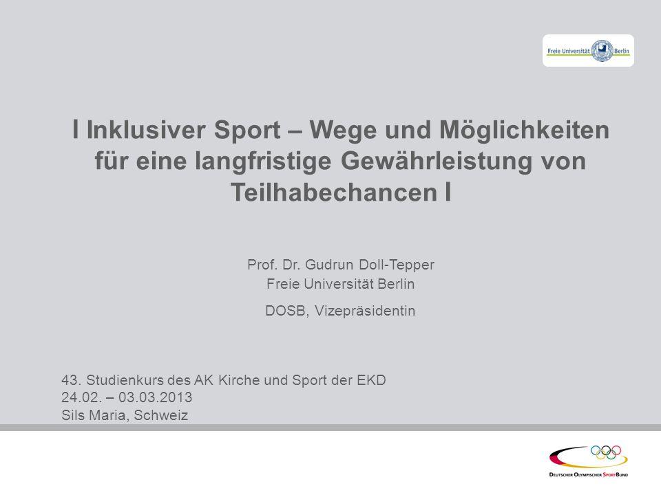 Prof. Dr. Gudrun Doll-Tepper Freie Universität Berlin