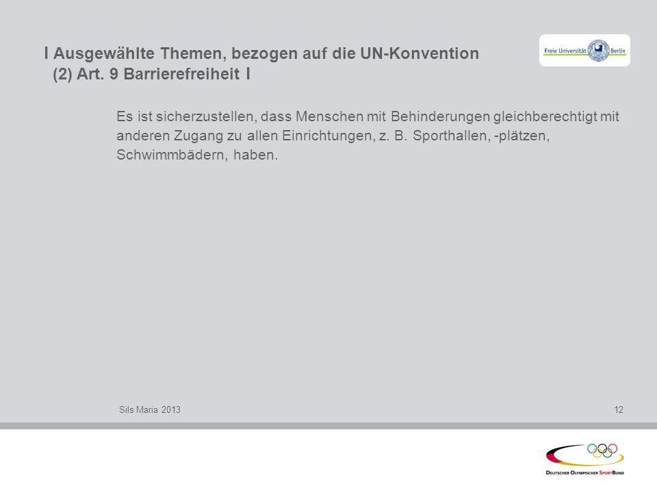 l Ausgewählte Themen, bezogen auf die UN-Konvention (2) Art