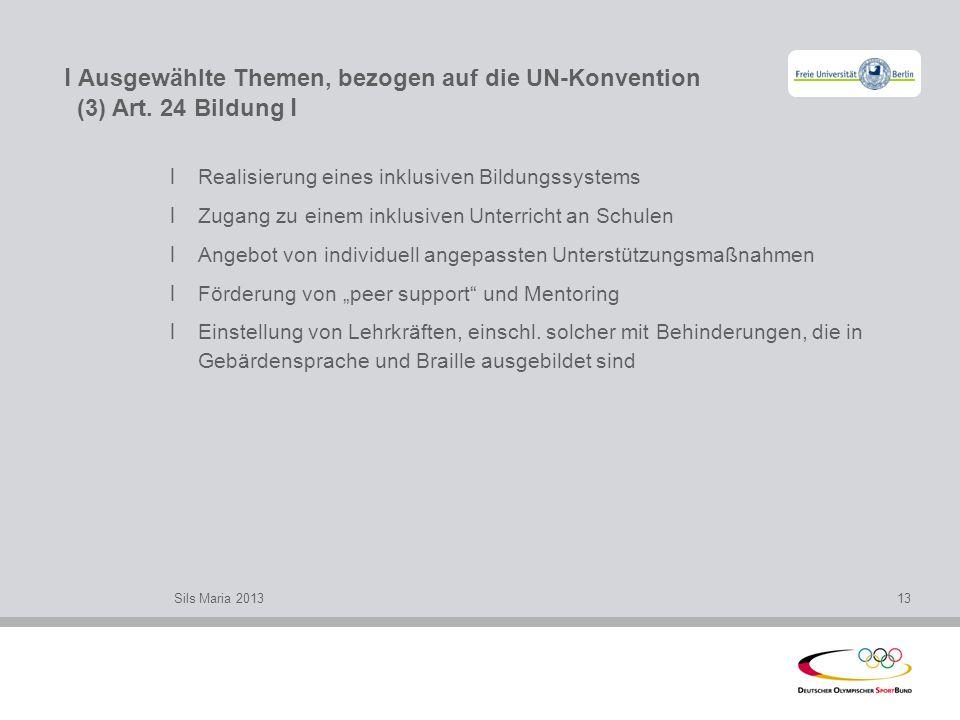 l Ausgewählte Themen, bezogen auf die UN-Konvention (3) Art