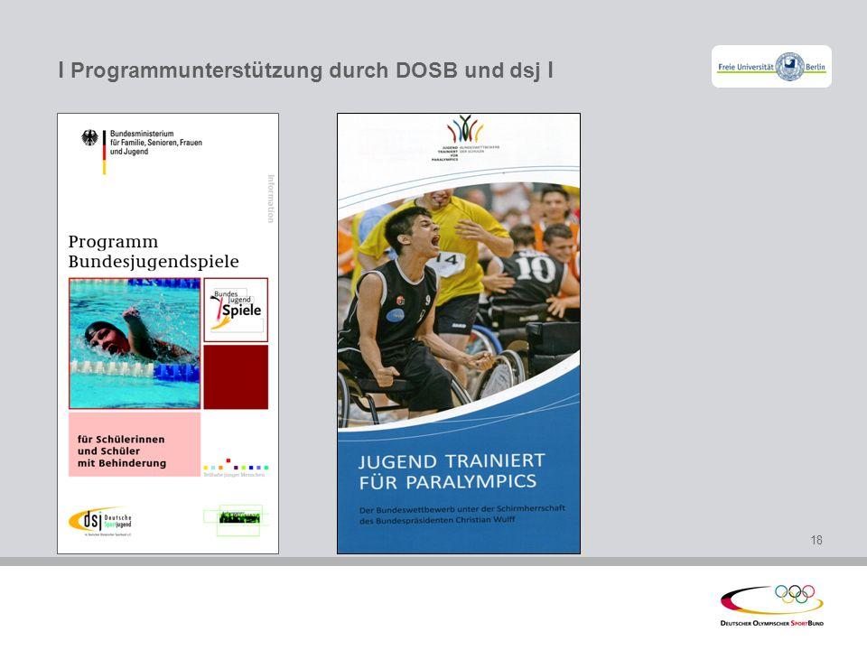 l Programmunterstützung durch DOSB und dsj l
