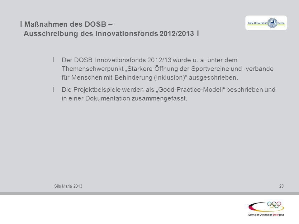 l Maßnahmen des DOSB – Ausschreibung des Innovationsfonds 2012/2013 l