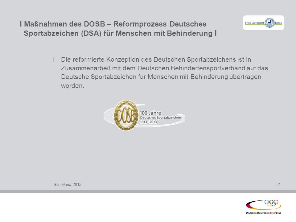l Maßnahmen des DOSB – Reformprozess Deutsches Sportabzeichen (DSA) für Menschen mit Behinderung l