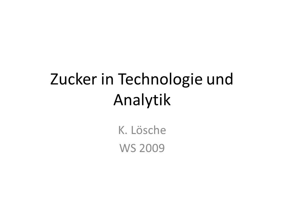 Zucker in Technologie und Analytik