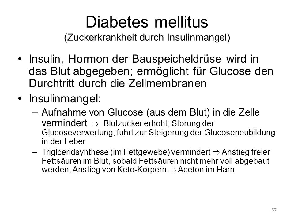 Diabetes mellitus (Zuckerkrankheit durch Insulinmangel)