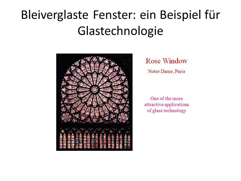 Bleiverglaste Fenster: ein Beispiel für Glastechnologie