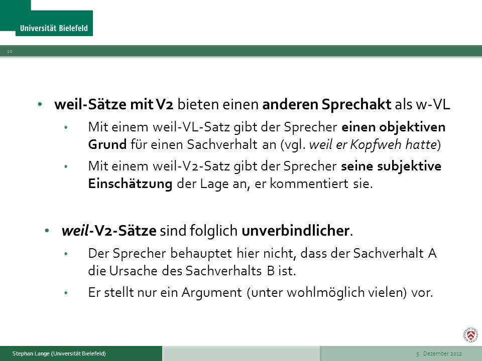 weil-Sätze mit V2 bieten einen anderen Sprechakt als w-VL