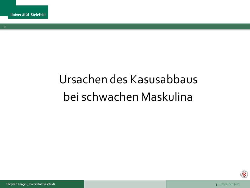 Ursachen des Kasusabbaus bei schwachen Maskulina