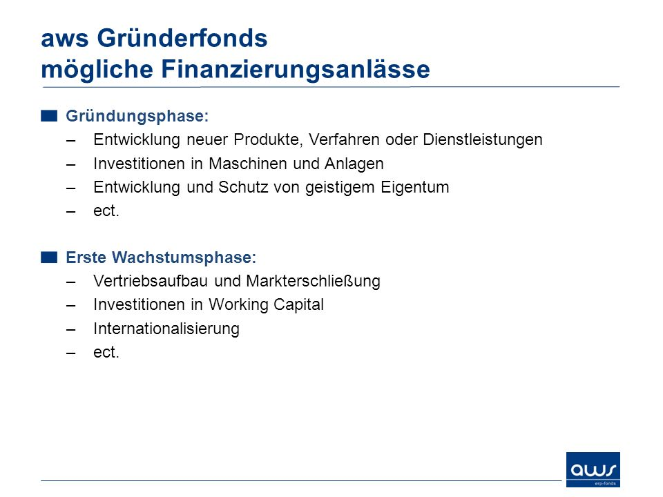 aws Gründerfonds mögliche Finanzierungsanlässe