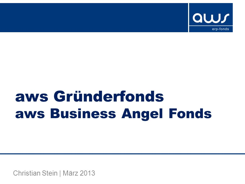 aws Gründerfonds aws Business Angel Fonds